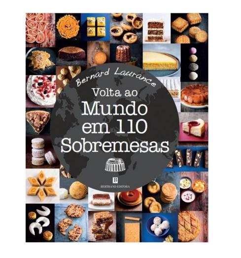 """Livro de receitas """"Volta ao Mundo em 110 sobremesas"""", 24,40 euros"""